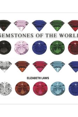 Gemstones of the World - Elisabeth Laws