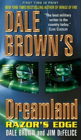 Dale Brown's Dreamland: Razor's Edge by Dale Brown & Jim DeFelice PDF Download
