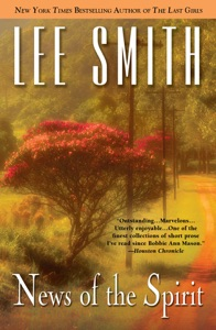 News of the Spirit - Lee Smith pdf download