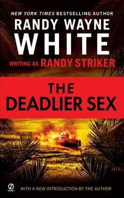 The Deadlier Sex - Randy Striker & Randy Wayne White pdf download