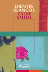 Dientes blancos - Zadie Smith pdf download