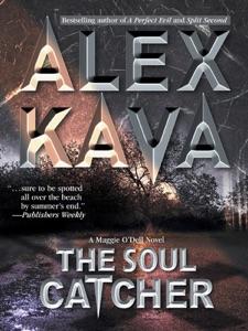 The Soul Catcher - Alex Kava pdf download