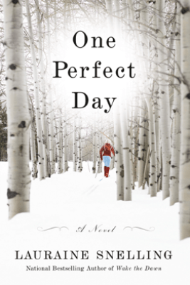 One Perfect Day - Lauraine Snelling