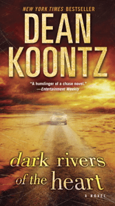 Dark Rivers of the Heart - Dean Koontz pdf download