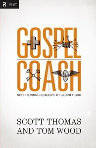Gospel Coach - Scott Thomas & Tom Wood pdf download