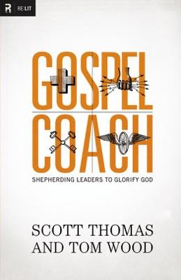 Gospel Coach - Scott Thomas & Tom Wood pdf download