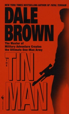 The Tin Man - Dale Brown pdf download