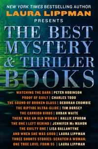 The Best Mystery & Thriller Books - Laura Lippman, Peter Robinson, Charles Todd, Deborah Crombie, Tim Dorsey, Urban Waite, Hallie Ephron, Jennifer McMahon & Lisa Ballantyne pdf download