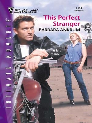 This Perfect Stranger - Barbara Ankrum pdf download