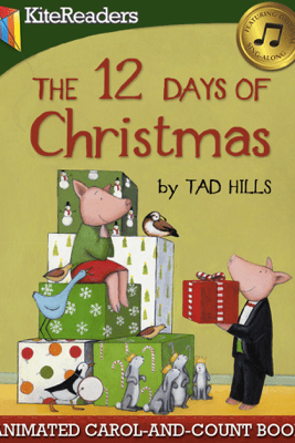 The 12 Days of Christmas - Animated Read Aloud Edition with Highlighting - Tad Hills