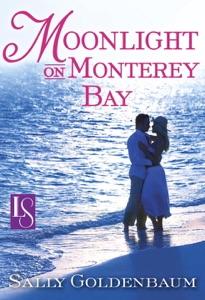 Moonlight on Monterey Bay - Sally Goldenbaum pdf download