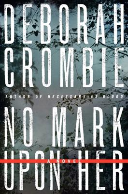 No Mark upon Her - Deborah Crombie pdf download