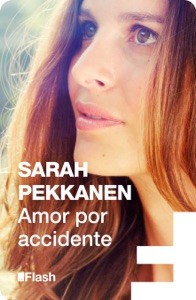 Amor por accidente (Flash Relatos) - Sarah Pekkanen pdf download