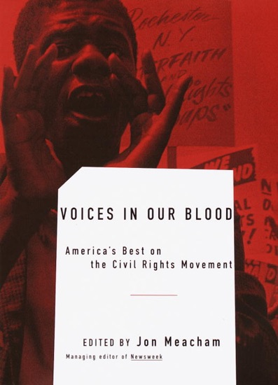 Voices in Our Blood by Jon Meacham, Maya Angelou, Ralph Ellison, Alice Walker & James Baldwin PDF Download