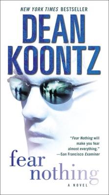 Fear Nothing - Dean Koontz pdf download