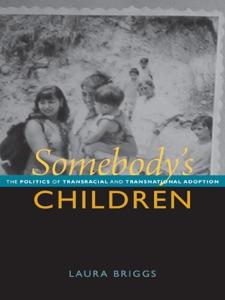 Somebody's Children - Laura Briggs pdf download
