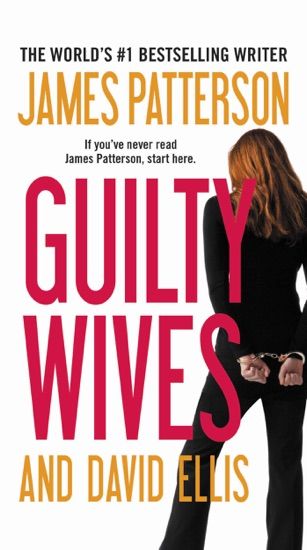 Guilty Wives by James Patterson & David Ellis PDF Download