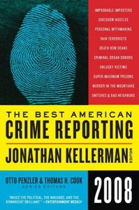 The Best American Crime Reporting 2008 - Jonathan Kellerman, Otto Penzler & Thomas H. Cook pdf download