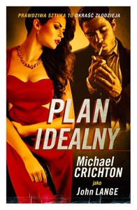 Plan idealny - Michael Crichton pdf download