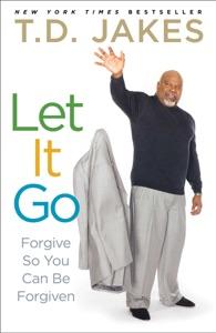 Let It Go - T.D. Jakes pdf download