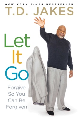 Let It Go - T.D. Jakes pdf download