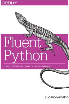 Fluent Python - Luciano Ramalho