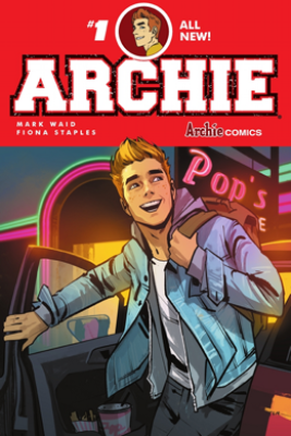 Archie (2015-) #1 - Mark Waid & Fiona Staples