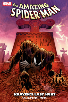 Spider-Man: Kraven's Last Hunt - J.M. DeMatteis, Mike Zeck & Bob McLeod