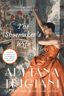 The Shoemaker's Wife - Adriana Trigiani pdf download