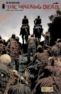 The Walking Dead #133 - Robert Kirkman, Charlie Adlard, Stefano Gaudiano & Cliff Rathburn pdf download