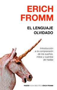 El lenguaje olvidado - Erich Fromm pdf download