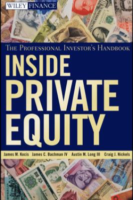 Inside Private Equity - James M. Kocis, James C. Bachman, IV, Austin M. Long, III & Craig J. Nickels