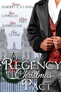 A Regency Christmas Pact - Ava Stone, Jerrica Knight-Catania, Jane Charles, Aileen Fish & Julie Johnstone pdf download