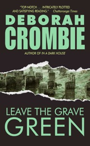 Leave the Grave Green - Deborah Crombie pdf download