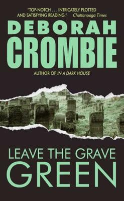 Leave the Grave Green - Deborah Crombie pdf download