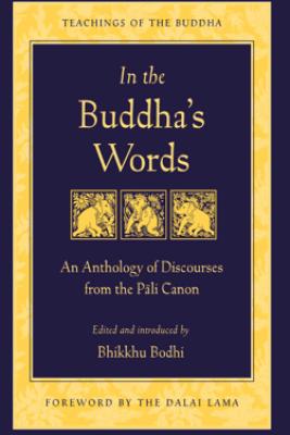 In the Buddha's Words - Bodhi & Dalai Lama