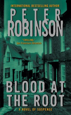 Blood at the Root - Peter Robinson pdf download