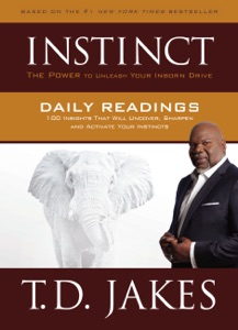 INSTINCT Daily Readings - T.D. Jakes pdf download
