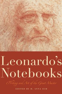 Leonardo's Notebooks - Leonardo da Vinci & H. Anna Suh