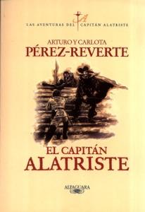 El capitán Alatriste (Las aventuras del capitán Alatriste 1) - Arturo Pérez-Reverte pdf download