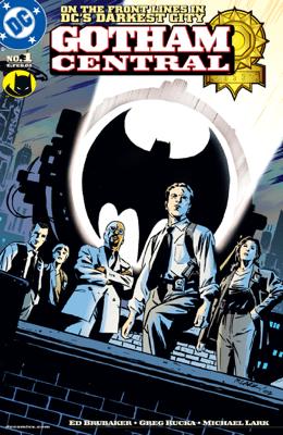 Gotham Central (2002-) #1 - Ed Brubaker, Greg Rucka & Michael Lark pdf download