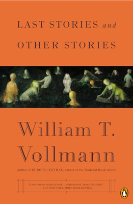 Last Stories and Other Stories - William T. Vollmann pdf download