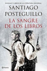 La sangre de los libros - Santiago Posteguillo pdf download
