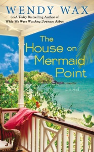 The House on Mermaid Point - Wendy Wax pdf download