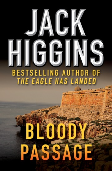 Bloody Passage by Jack Higgins PDF Download