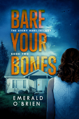 Bare Your Bones - Emerald O'Brien
