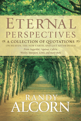 Eternal Perspectives - Randy Alcorn