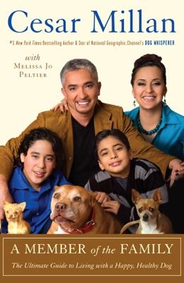 A Member of the Family - Cesar Millan & Melissa Jo Peltier pdf download