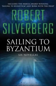 Sailing to Byzantium - Robert Silverberg pdf download