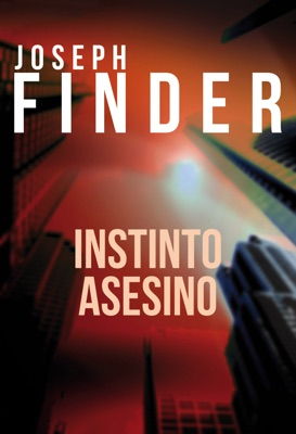 Instinto asesino - Joseph Finder pdf download